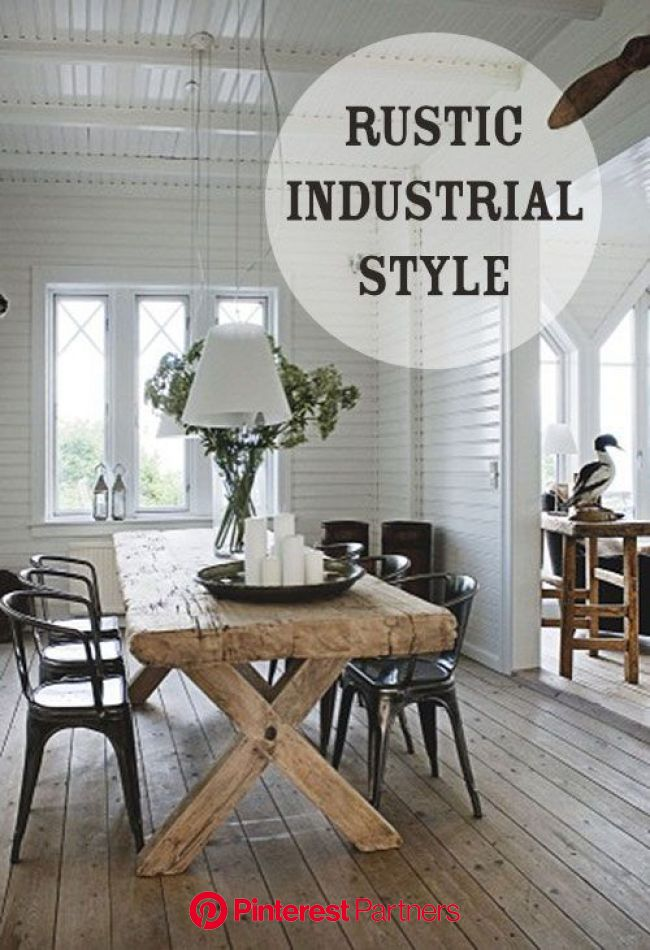 25 Rustic Industrial Style Ideas for Your Home | Interior design per la casa, Interni casa, Stili di casa