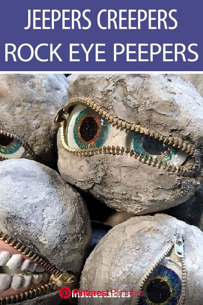 Jeepers Creepers Rock Eye Peepers | Jeepers creepers, Halloween deco, Creepers