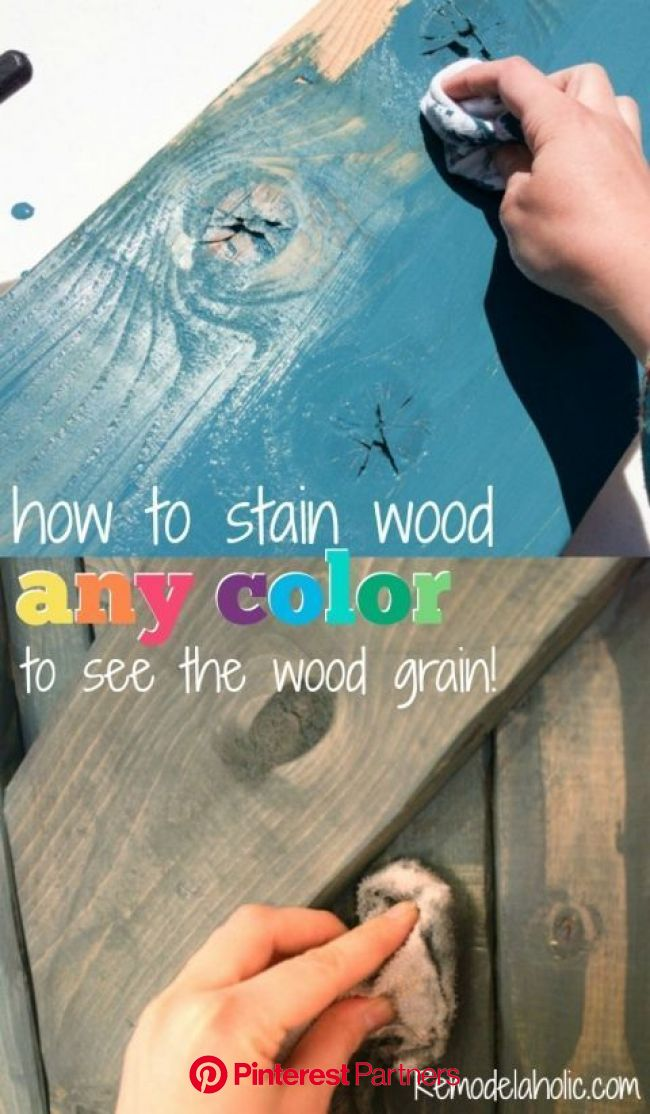 How To Use Paint To Color Wash And Stain Wood Any Color The Wood Grain Still Shows Through Remodelaholic In 2020 Easy Woodworking Ideas Diy Woo Wood Decor 2019 2020