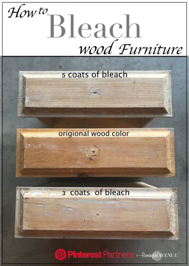 Easy Bleached Wood Furniture | Bleached wood, Wood furniture, Paint furniture