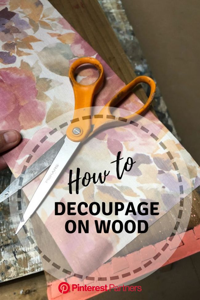How To Decoupage On Wood Furniture Drawers   Decoupage wood, Decoupage diy, Decoupage furniture