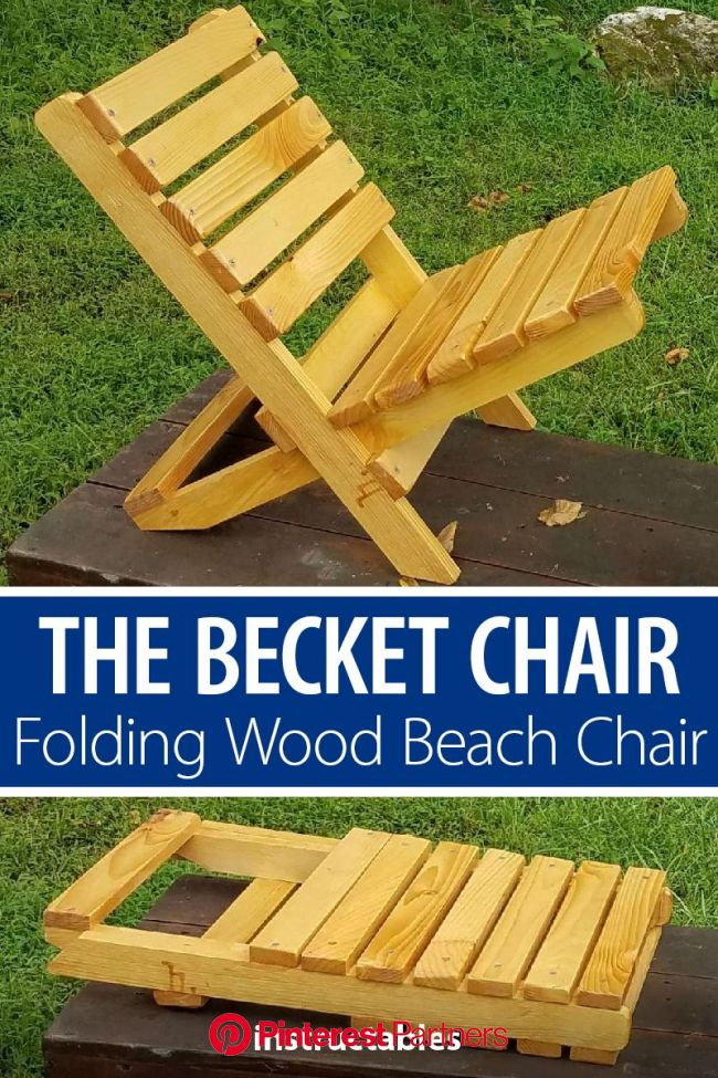The Becket Chair: Folding Wood Beach Chair Under $6 in Under an Half Hour* | Beach chairs, Woodworking furniture plans, Woodworking chair